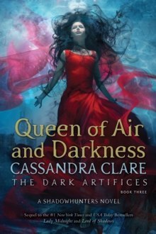 Queen of Air and Darkness : 3 by Cassandra Clare