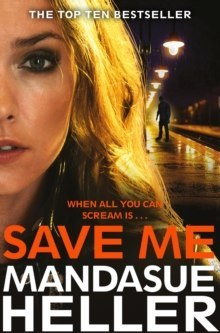 Save Me by Mandasue Heller