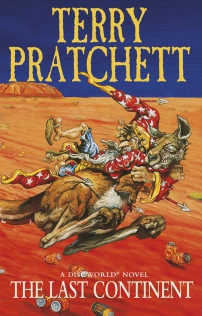 The Last Continent : (Discworld Novel 22) by Terry Pratchett