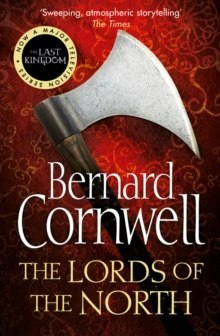 The Lords of the North : 3 by Bernard Cornwell