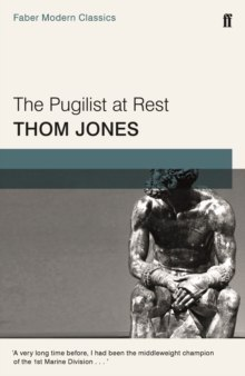 The Pugilist at Rest : and other stories by Thom Jones