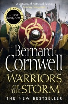 Warriors of the Storm : 9 by Bernard Cornwell