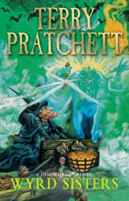Wyrd Sisters : (Discworld Novel 6) by Terry Pratchett