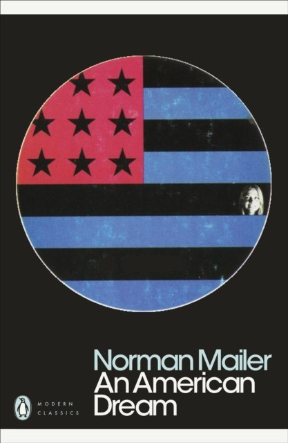 An American Dream by Norman Mailer