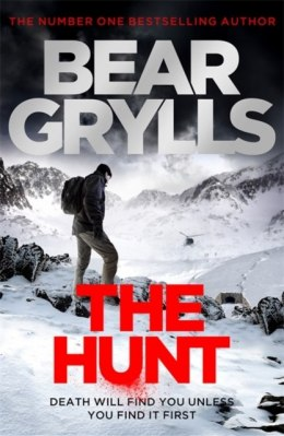 Bear Grylls: The Hunt by Bear Grylls