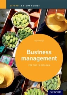 Business Management Study Guide: Oxford IB Diploma Programme by Lloyd Gutteridge
