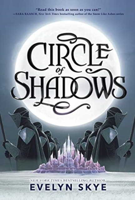 Circle of Shadows : 1 by Evelyn Skye
