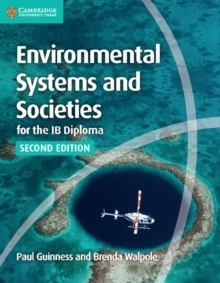 Environmental Systems and Societies for the IB Diploma Coursebook by Paul Guinness, Brenda Walpole