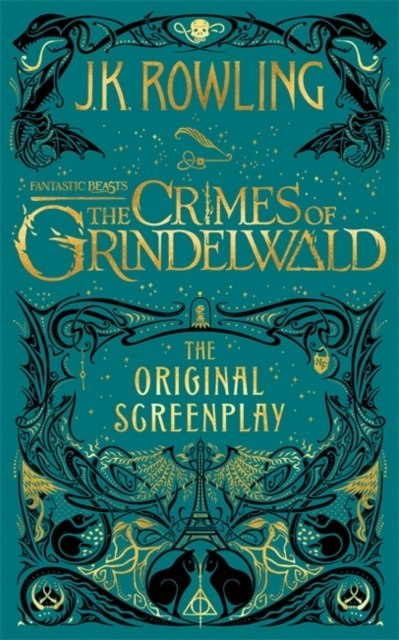 Fantastic Beasts: The Crimes of Grindelwald - The Original Screenplay by J.K. Rowling