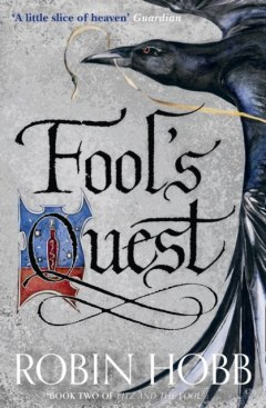 Fool's Quest : 2 by Robin Hobb