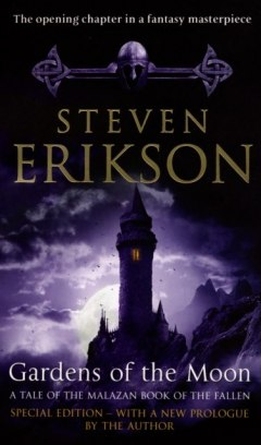 Gardens Of The Moon : (Malazan Book Of The Fallen 1) by Steven Erikson