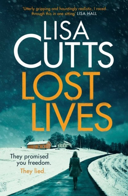Lost Lives by Lisa Cutts