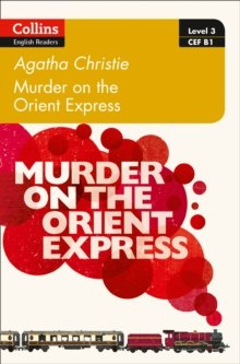 Murder on the Orient Express : B1 by Agatha Christie