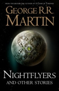 Nightflyers and Other Stories by George R.R. Martin