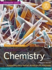 Pearson Baccalaureate Chemistry Standard Level 2nd edition print and ebook bundle for the IB Diploma by Catrin Brown, Mike Ford