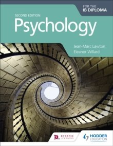 Psychology for the IB Diploma Second edition by Jean-Marc Lawton, Eleanor Willard
