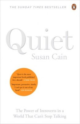 Quiet : The Power of Introverts in a World That Can't Stop Talking by Susan Cain