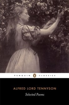 Selected Poems: Tennyson by Alfred Lord Tennyson