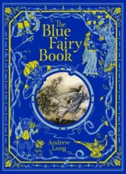 The Blue Fairy Book (Barnes & Noble Children's Leatherbound Classics) by Andrew Lang