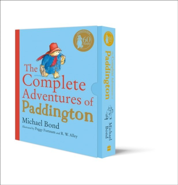 The Complete Adventures of Paddington : The 15 Complete and Unabridged Novels in One Volume by Michael Bond