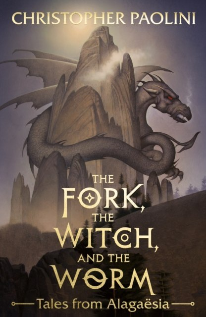 The Fork, the Witch, and the Worm : Tales from Alagaesia Volume 1: Eragon by Christopher Paolini