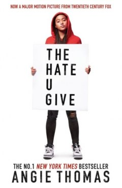 The Hate U Give: The Book Everyone's Talking About by Angie Thomas