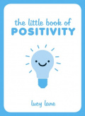 The Little Book of Positivity by Lucy Lane
