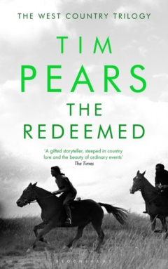The Redeemed : The West Country Trilogy by Tim Pears