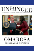 Unhinged : An Insider's Account of the Trump White House by Omarosa Manigault Newman