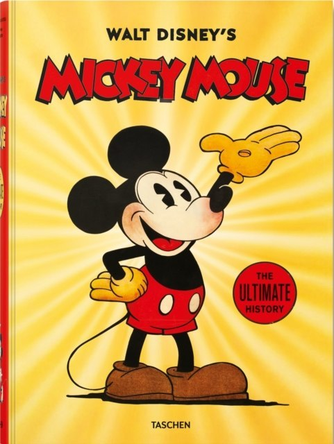 Walt Disney's Mickey Mouse: The Ultimate History by David Gerstein