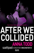 After We Collided : 2 by Anna Todd