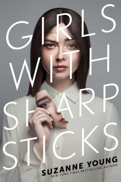 Girls with Sharp Sticks : 1 by Suzanne Young