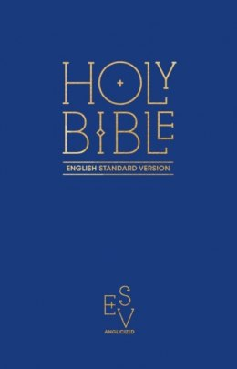 Holy Bible: English Standard Version