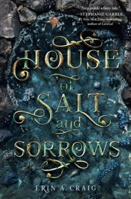 House Of Salt And Sorrows by Erin A. Craig