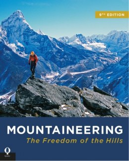 Mountaineering : The Freedom of the Hills by The Mountaineers