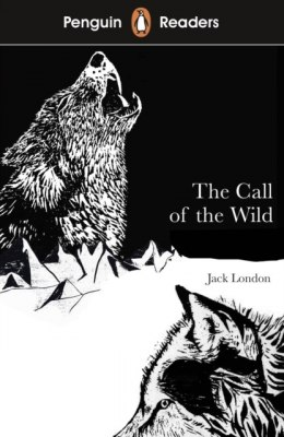 Penguin Readers Level 2: The Call of the Wild by Jack London