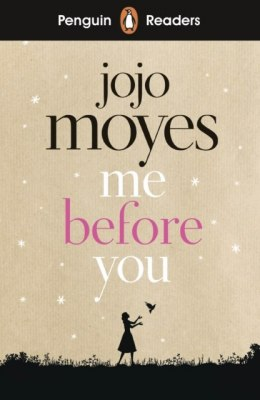 Penguin Readers Level 4: Me Before You by Jojo Moyes