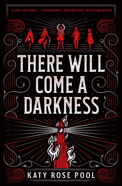 THERE WILL COME A DARKNESS by ROSE KATY POOL