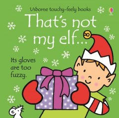 That's Not My Elf by Fiona Watt