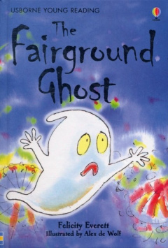 The Fairground Ghost by Felicity Everett