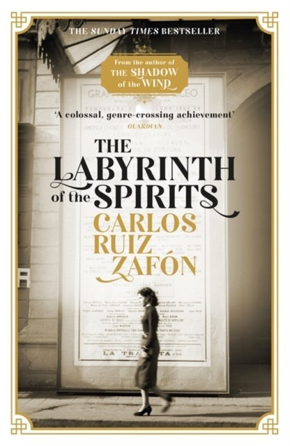 The Labyrinth of the Spirits by Carlos Ruiz Zafon