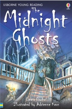The Midnight Ghosts by Emma Fischel
