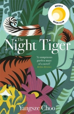 The Night Tiger : The Reese Witherspoon Book Club Pick by Yangsze Choo