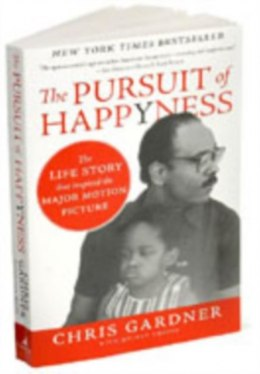 The Pursuit Of Happyness by Chris Gardner