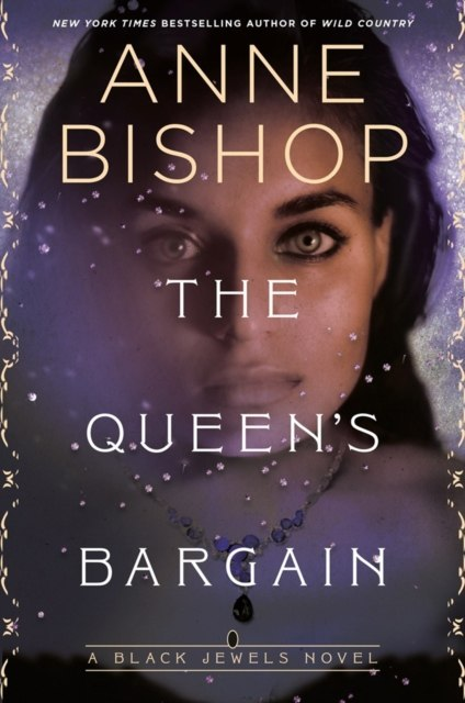 The Queen's Bargain by Anne Bishop