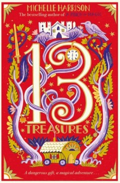 The Thirteen Treasures by Michelle Harrison