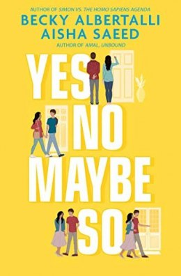 Yes No Maybe So by Becky Albertalli, Aisha Saeed